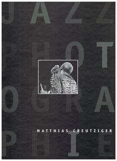 Matthias Creutziger, Jazzphotographie
