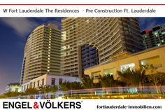 Fort Lauderdale Pre Construction | Condominiums W Fort Lauderdale Residences Fort Lauderdale | New Develelopment miamibeach-immobilien.com - Ralf Gettler Marketing Director Engel & Völkers 908 E Las Olas Blvd Fort Lauderdale, FL 33301 - 18170 Collins Ave Sunny Isles Beach, FL 33160 Real Estate Immobilien -  miamibeach-immobilien.com - #realestate #preconstruction #immobilien #fortlauderdale #sunnyislesbeach #miamibeach #miami #makler #engelvölkers #florida