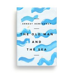 The Old Man and the Sea by Ernest Hemingway — Design Book Series on Editorial Design Served.
