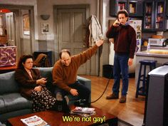 ...Not that there's anything wrong with that #DOMA #JerrySeinfeld #Seinfeld