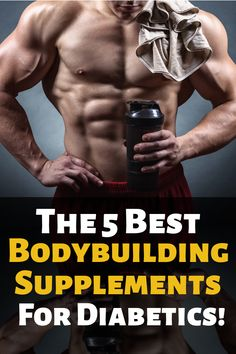Discover the most effective and safe bodybuilding supplements for type 2 diabetics. Everything from pre-workouts to fat burner supplements. Supplements For Diabetes, Post Workout Supplements, Fat Burner Supplements, Muscle Building Supplements, Supplements For Women, Protein Supplements, Best Supplements, Weight Loss Supplements, Nutritional Supplements