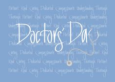 11 best happy doctors day images on pinterest doctors day quotes happy doctors day wishes and doctor day quotes happy doctors day greetings with inspiring messages m4hsunfo