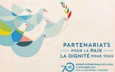 Aujourdhui : La Journée internationale de la paix est observée chaque année partout dans le monde le 21 septembre
