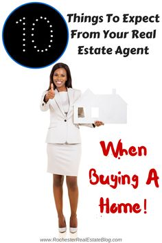 When buying a home, there are certain expectations you should have of your real estate agent. Here are the top 10 expectations from your real estate agent!