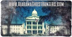 Haunted Haven by Faith Serafin: Bryce Asylum - Tuscaloosa and Northport Alabama