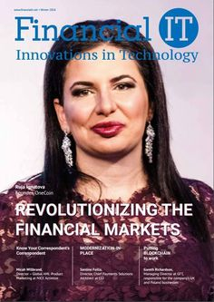 OneCoin CEO Ruja Ignatova on the cover of Financial IT The February issue of the magazine dedicates its cover to the OneCoin Founder and CEO, Dr. Ruja Ignatova, and with a 2 pages article sharing OneCoin's story & vision to the world. As a OneCoin Partne Finance Degree, Finance Jobs, Financial Success, Financial Markets, One Coin, Business Education, Financial Institutions, Blockchain Technology, Co Founder