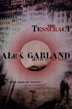 The Tesseract by Alex Garland Amazing book please write books again Alex :,(