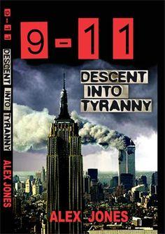 Alex Jones  - 9-11: Descent Into Tyranny