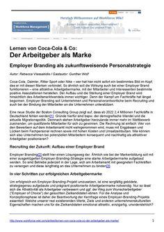 Ähnlich wie bei der Markenbildung soll mit einer ausgeklügelten Employer-Branding-Strategie eine starke Arbeitgebermarke aufgebaut werden. So sind Betriebe jederzeit in der Lage, sich am Arbeitsmarkt mit geeigneten Fachkräften zu versorgen und diese langfristig an das Unternehmen zu binden. Kostenlos hier: http://guntherwolf.de/read/