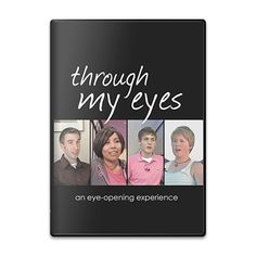 Through my Eyes: Over two dozen young Christians agreed to share their private feelings, struggles, and experiences with us on camera. All of them hoped that their stories might make a difference.
