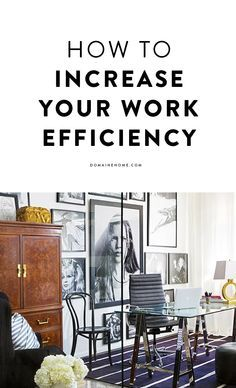 How to increase your efficiency at work in 10 steps