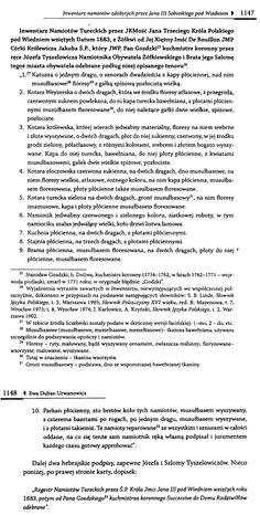 """* Do Altomonte - """" Spis zdobycznych namiotów Jana Sobieskiego, które przechowywał w Żółkwi za Ewa Dubas-Urbanowicz """"Inwentarz namiotów zdobytych przez Jana III Sobieskiego pod Wiedniem"""". W spisie można się doczytać szczegółów konstrukcyjnych - z czego i jak te namioty wykonywano."""""""