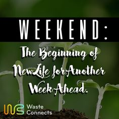 Star your weekend with a positive heart! #wasteconnects #weekend #tgif #goodvibes #rest #happiness #start #family #begin #newpage