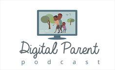 DigitalParentPodcast