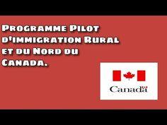 Programme Pilot d'immigration Rural et du Nord du Canada. - YouTube