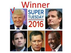 Trump wins super Tuesday!  #DONALDTRUMP