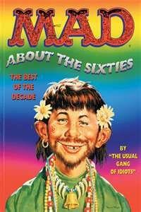 Mad magazine especially 1960-1970!