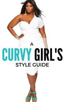 A curvy girl's style guide - learn how to dress for your body type form the pros. Make sure you go onto the new year with a bang and feature your best assets.