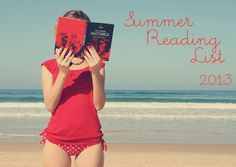 The summer reading list for 2013 that you must check out!