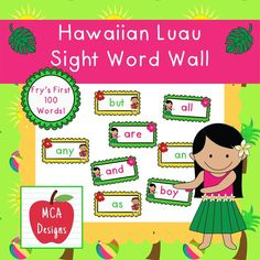 My Hawaiian Luau sight word wall posters feature Fry's first 100 words. 54 pages of tropical sight words to brighten your classroom!