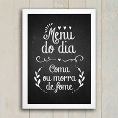 Poster Menu do Dia - Encadreé Posters Decoration, Art Decor, Home Decor, Wood Crafts, Diy Crafts, Geek Art, Pyrography, Frames On Wall, E Design