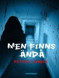 http://www.adlibris.com/se/organisationer/product.aspx?isbn=9129693632 | Titel: Men finns ändå - Författare: Petter Lidbeck - ISBN: 9129693632 - Pris: 98 kr