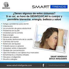 ¿Tienes algunos de estos síntomas? Es hora de desintoxicar tu cuerpo #SmartMineral #DetoxInteligente #Salud #Detox #Bienestar #Belleza #Desintoxicación #Alcaliniza #Health #Energía #Antioxidante #Inmunoestimulante #Saludable #VidaSaludable #Healthy #Natural #EquilibrapH #BeHealthy #HealthTips #Habits #Cuerpo #Body #Beauty #Mind #Concentración #Supplements #Energy #SmartTrends #SaludInteligenteOficial #Elfuturoesahora