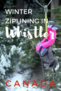 Read the adventure of ziplining over the snow capped trees and rivers. Ziplining during winter in Whistler, British Columbia, Canada