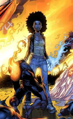 X-Men: Idie Okonkwo-Oya, she has the power of Thermal Manipulation: The power to manipulate temperature.