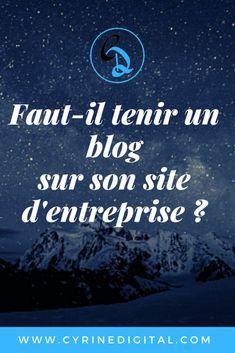 Faut-il tenir un blog pour son entreprise en 2019 ? » CYRINEDIGITAL