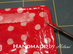 Sewing Tips for sewing with #Vinyl via @Handmadebyhilani Lesson 2 of 3