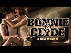 Bonnie & Clyde - the whole musical with Jeremy Jordan and Laura Osnes