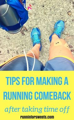 How to Make a Running Comeback After Taking Time Off (No Matter How Much Time You Took Off)