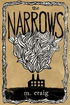 The Narrows by m craig. $6.32. Publisher: Papercut Press (July 10, 2012). Author: m craig. 242 pages