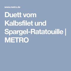 Duett vom Kalbsfilet und Spargel-Ratatouille | METRO