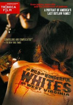 The Wild and Wonderful Whites of West Virginia [DVD] [2009]