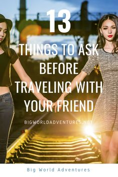 13 Questions To Ask A Potential Travel Buddy  Be sure that you and your friends have the same travel style and goals in mind with this quiz.   Travel, vacation, bff goals, bestfriend, bestfriends, holiday, trip, girls trip, girl trip, USA, America, Spain, Europe, Asia, Africa, Mexico Travel Guides, Travel Tips, Travel Destinations, Bff Goals, Travel Style, Adventure Travel, Best Friends, Holiday Trip, Vacation