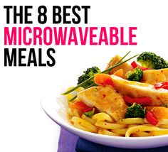 The 8 Best Microwaveable Meals