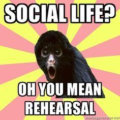 you must mean rehearsal. Happy tech week!