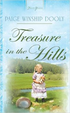 Paige Winship Dooly - Treasure in the Hills