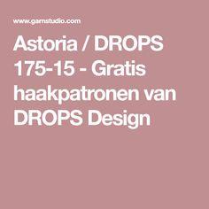 Astoria / DROPS 175-15 - Gratis haakpatronen van DROPS Design