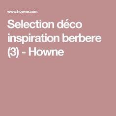 Selection déco inspiration berbere (3) - Howne
