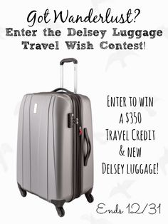 Enter to win a $350 Travel credit & NEW Delsey Luggage in the Travel Wish Contest on Pinterest! #giveaway #sweepstakes