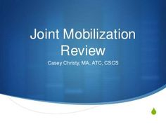 Joint Mobilization Review Open/closed packed positions, concave/convex rule. Repinned by  SOS Inc. Resources  http://pinterest.com/sostherapy.