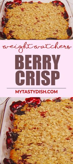 Berry Crisp come With 4 Weight Watchers FreeStyle Smart Points