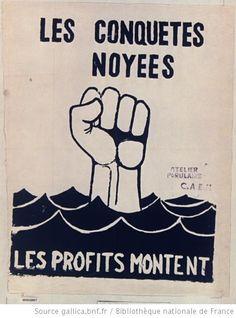 [Mai 1968]. Les conquêtes noyées, les profits montent. Atelier populaire C.A.E.M. : [affiche]