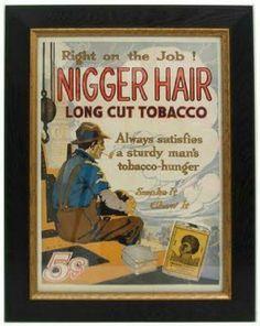 Nigger Hair Tobacco