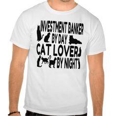 Cat Lover Investment Banker T Shirt, Hoodie Sweatshirt