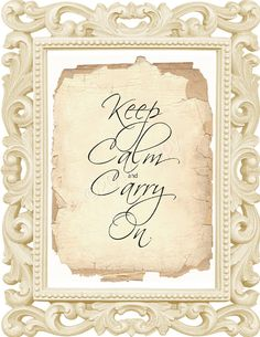Instant Download   Keep Calm and Carry On  Printable  Saying