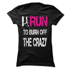 I run to burn off the crazy [hot] - #muscle tee #girl tee. CHECK PRICE => https://www.sunfrog.com/LifeStyle/I-run-to-burn-off-the-crazy-[hot]-21540185-Guys.html?68278